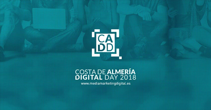 Congreso de Marketing - Costa de Almería Digital Day #CADD18